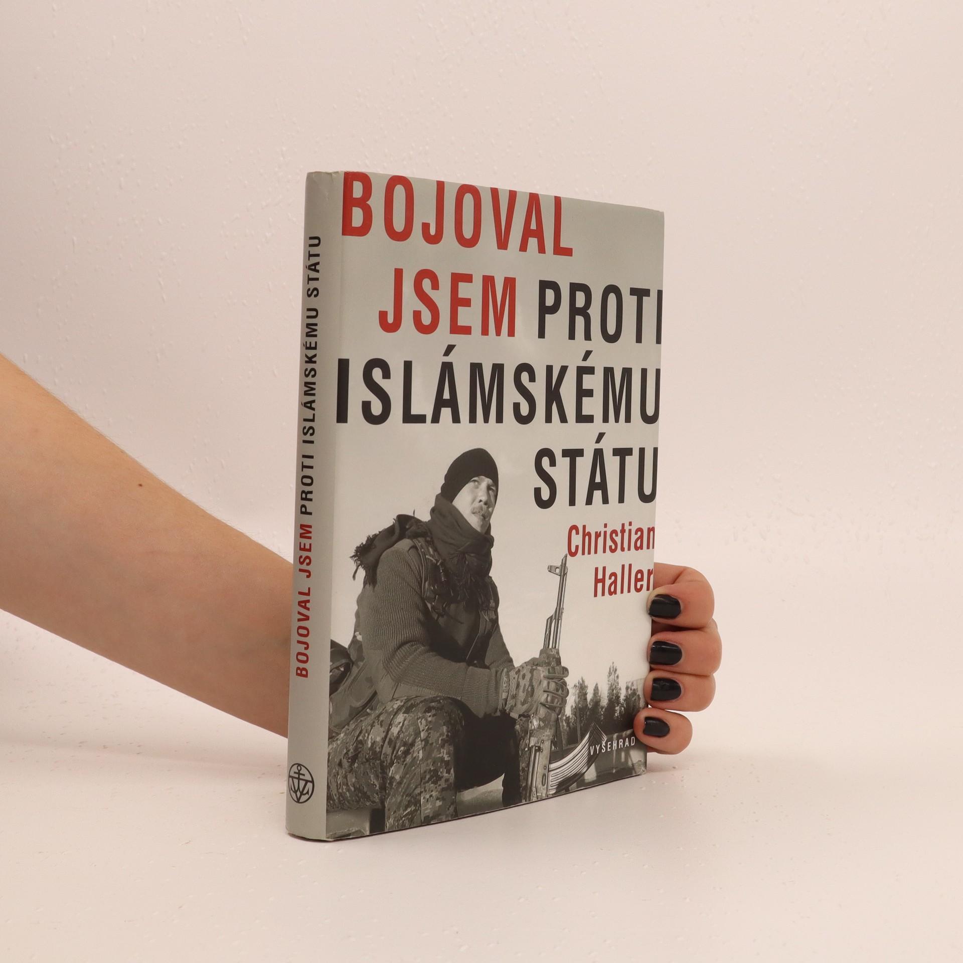 antikvární kniha Bojoval jsem proti Islámskému státu, 2016