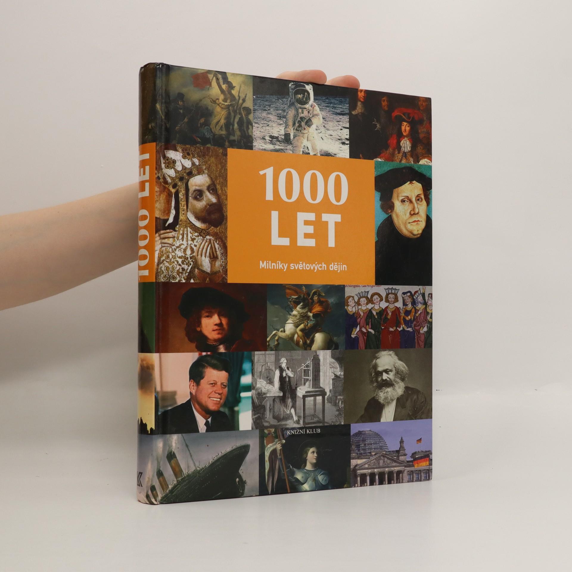 antikvární kniha 1000 let. Milníky světových dějin, 2008
