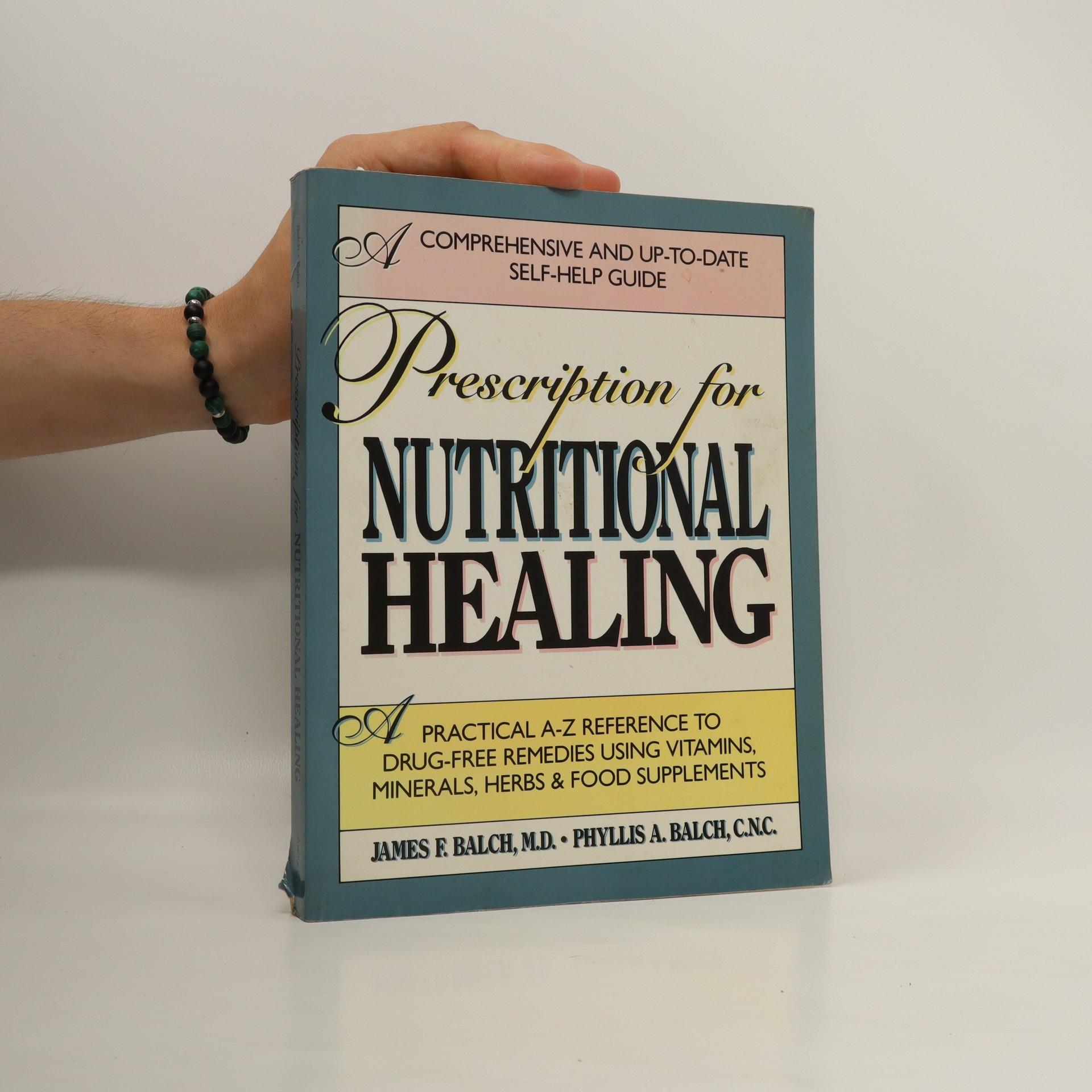 antikvární kniha Prescription for nutritional healing , neuveden