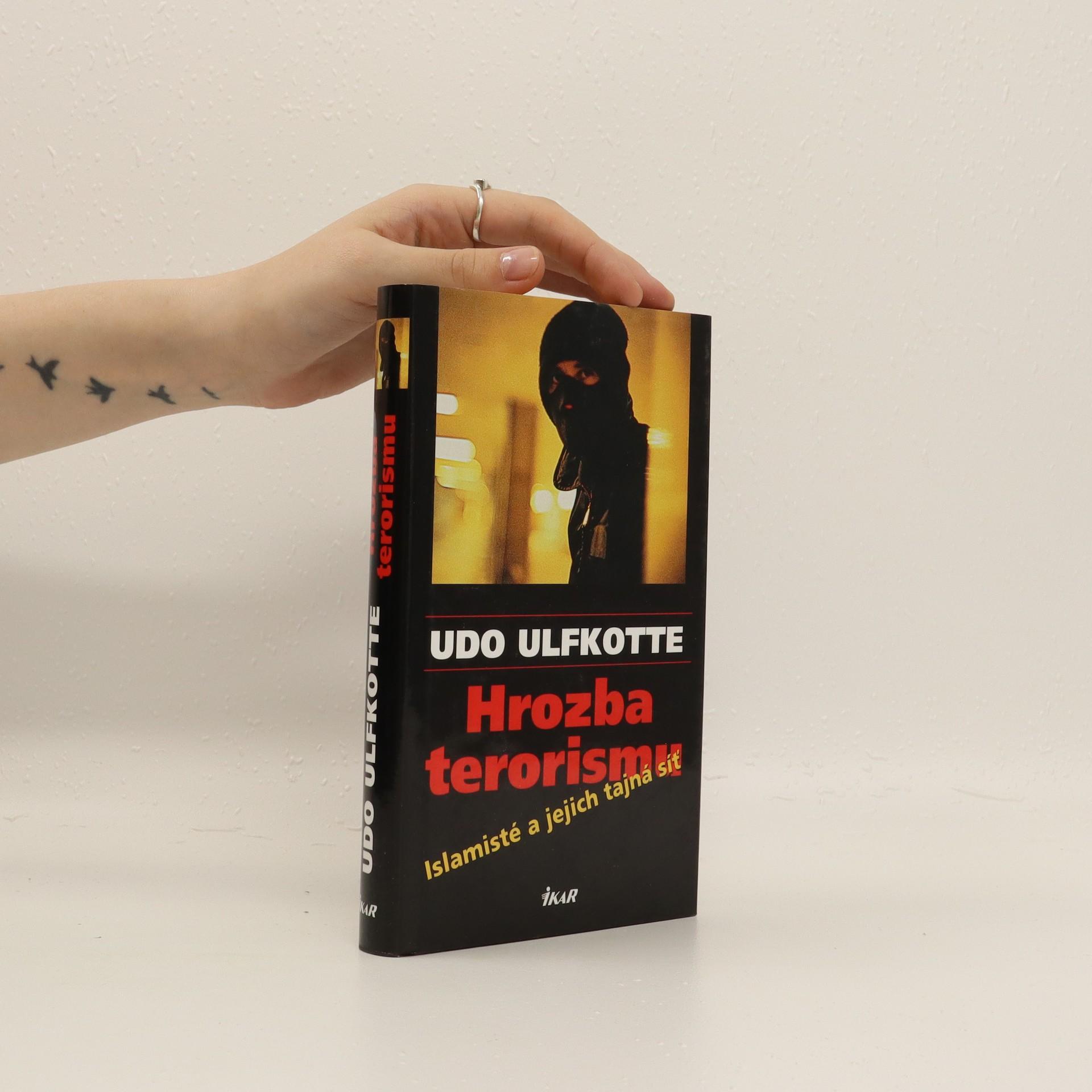 antikvární kniha Hrozba terorismu : islamisté a jejich tajná síť, 2003