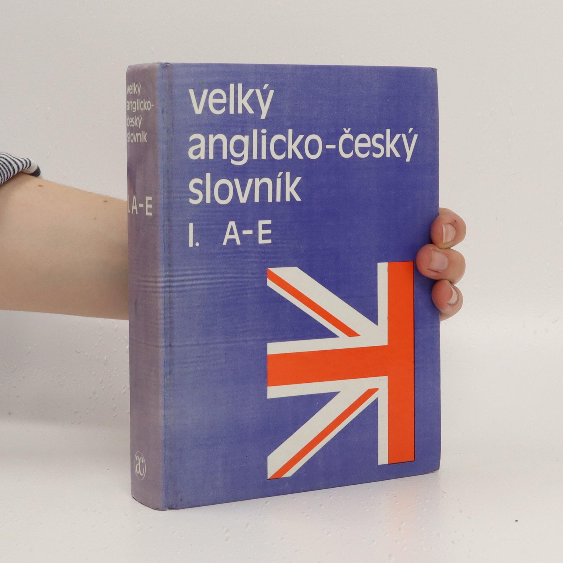 antikvární kniha Velký anglicko-český slovník I., A-E, 1991