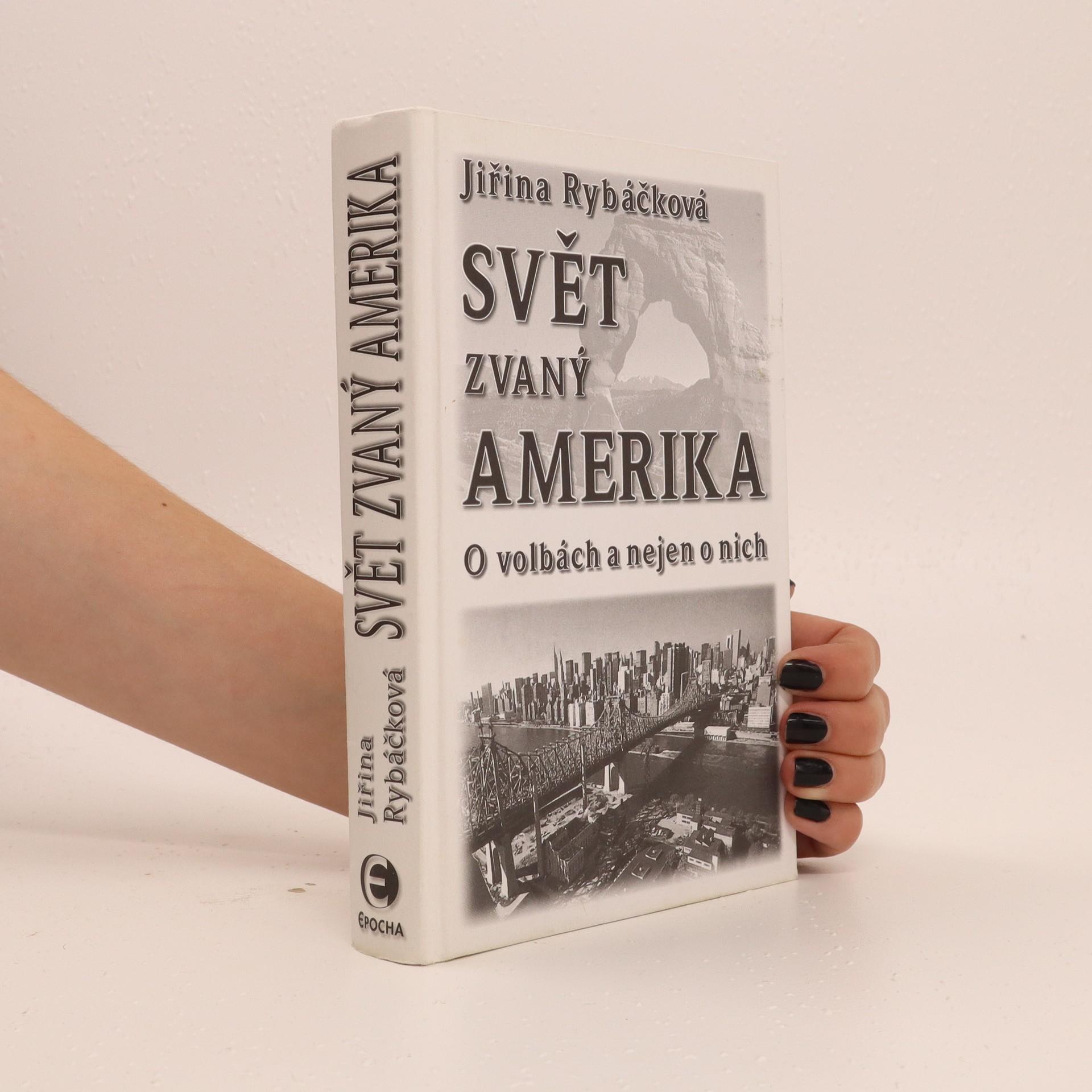 antikvární kniha Svět zvaný Amerika. O volbách a nejen o nich, 2004