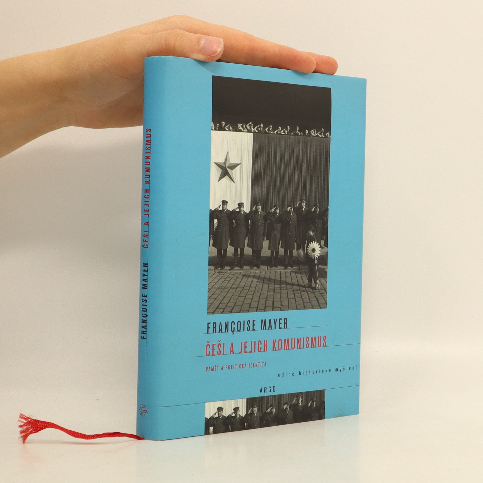 antikvární kniha Češi a jejich komunismus : paměť a politická identita, 2009