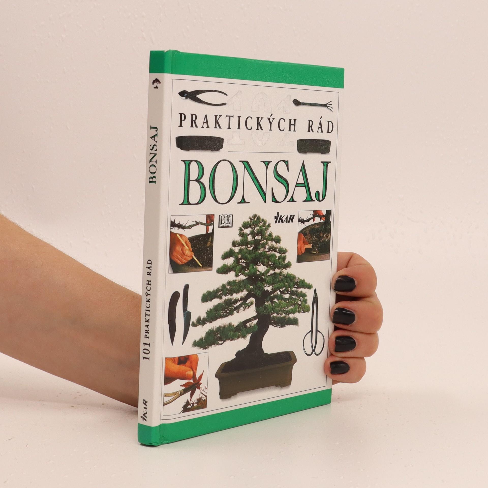 antikvární kniha Bonsaj: 101 praktických rád (slovensky), 2003