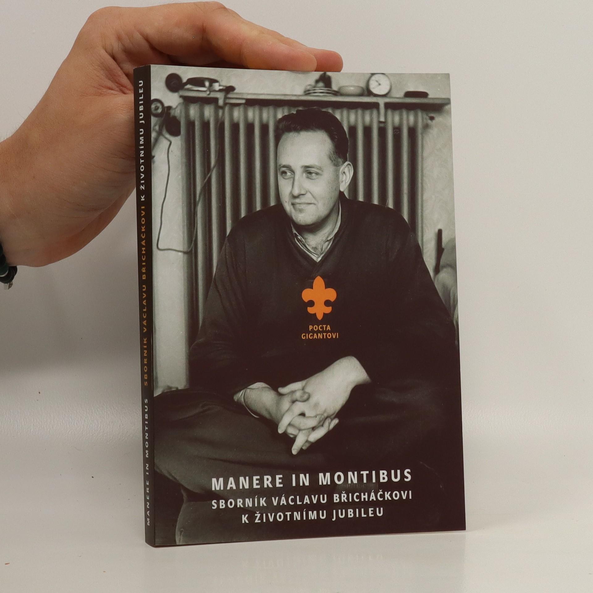 antikvární kniha Manere in montibus : sborník Václavu Břicháčkovi k životnímu jubileu, 2005