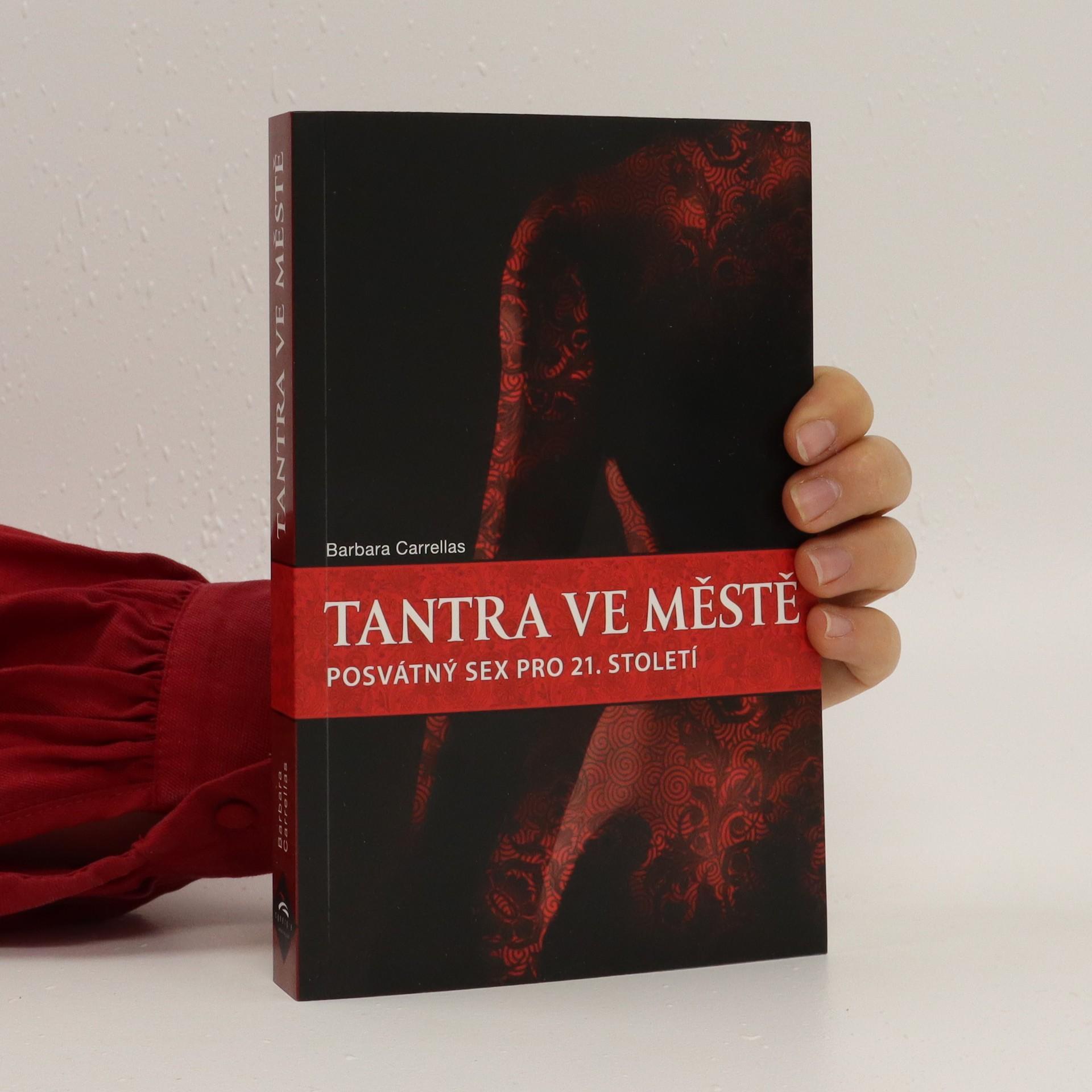 antikvární kniha Tantra ve městě : posvátný sex pro jedenadvacáté století, neuveden