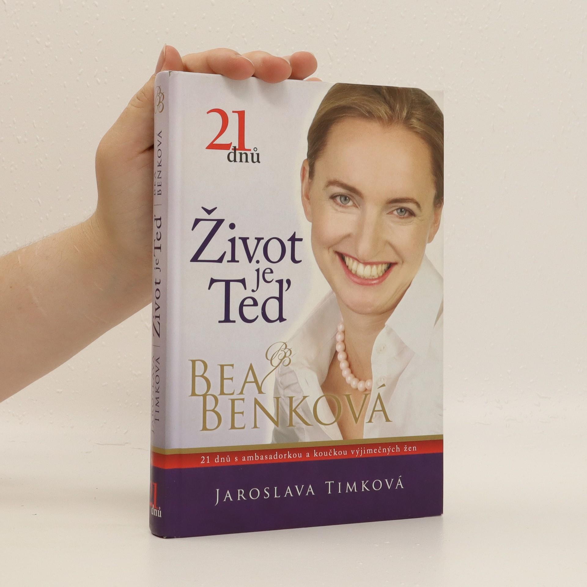 antikvární kniha Život je teď : 21 dnů s ambasadorkou a koučkou výjimečných žen, neuveden