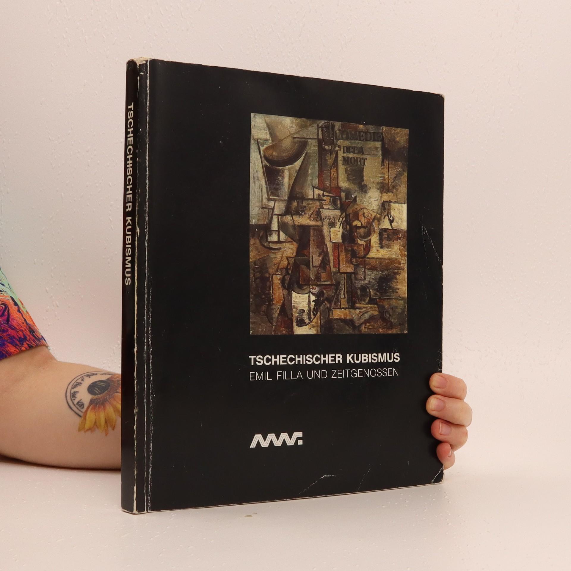 antikvární kniha Tschechischer kubismus: Emil Filla und Zeitgenossen, 1991