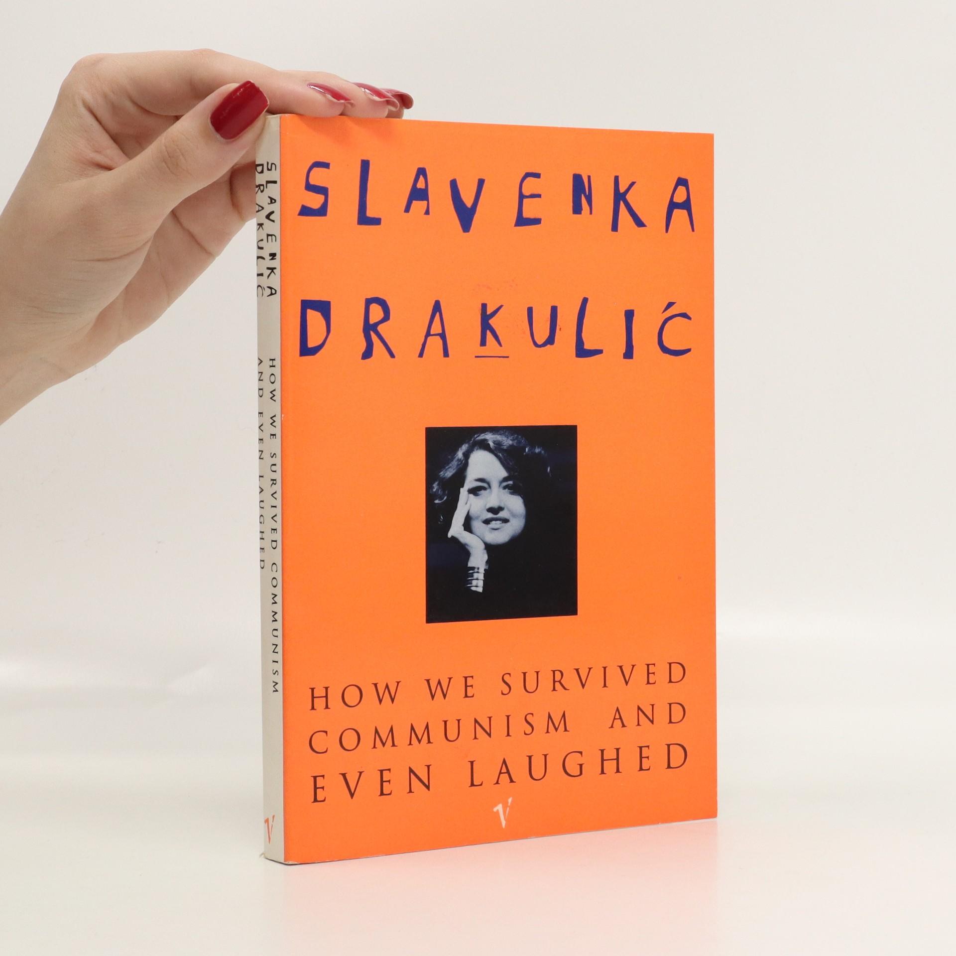 antikvární kniha How we survived communism and even laughed, 1993