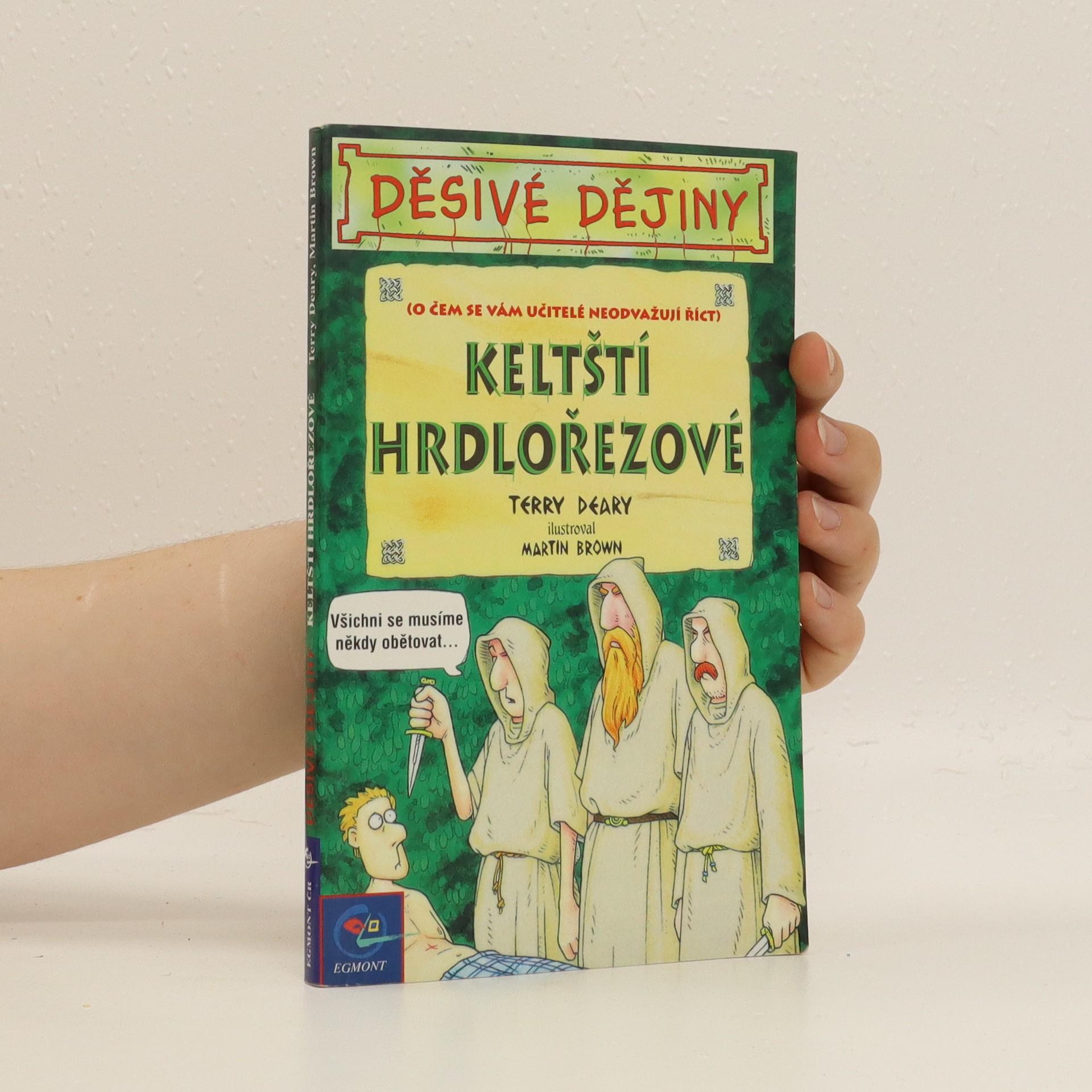 antikvární kniha Keltští hrdlořezové. Děsivé dějiny, 2002