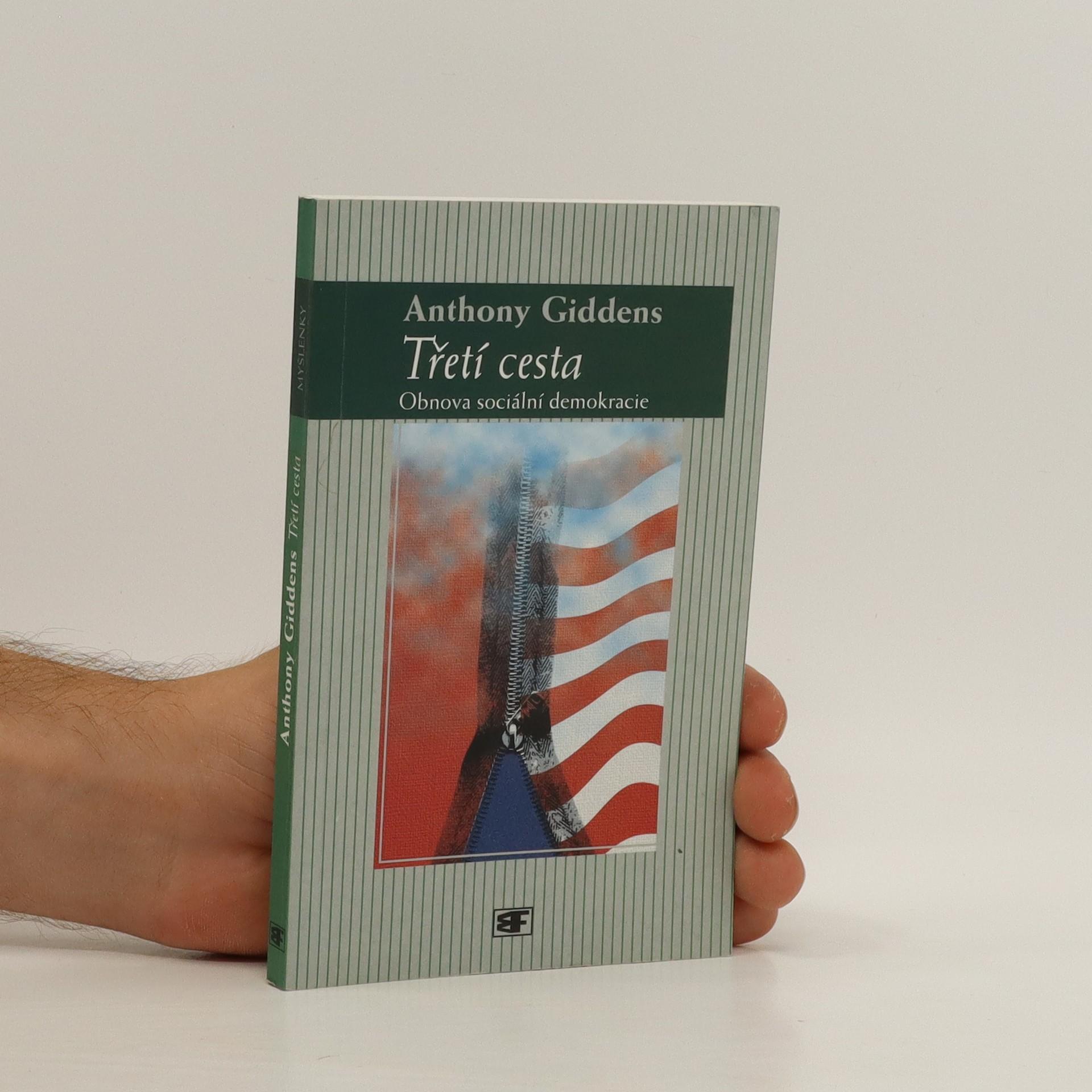 antikvární kniha Třetí cesta. Obnova sociální demokracie, 2001
