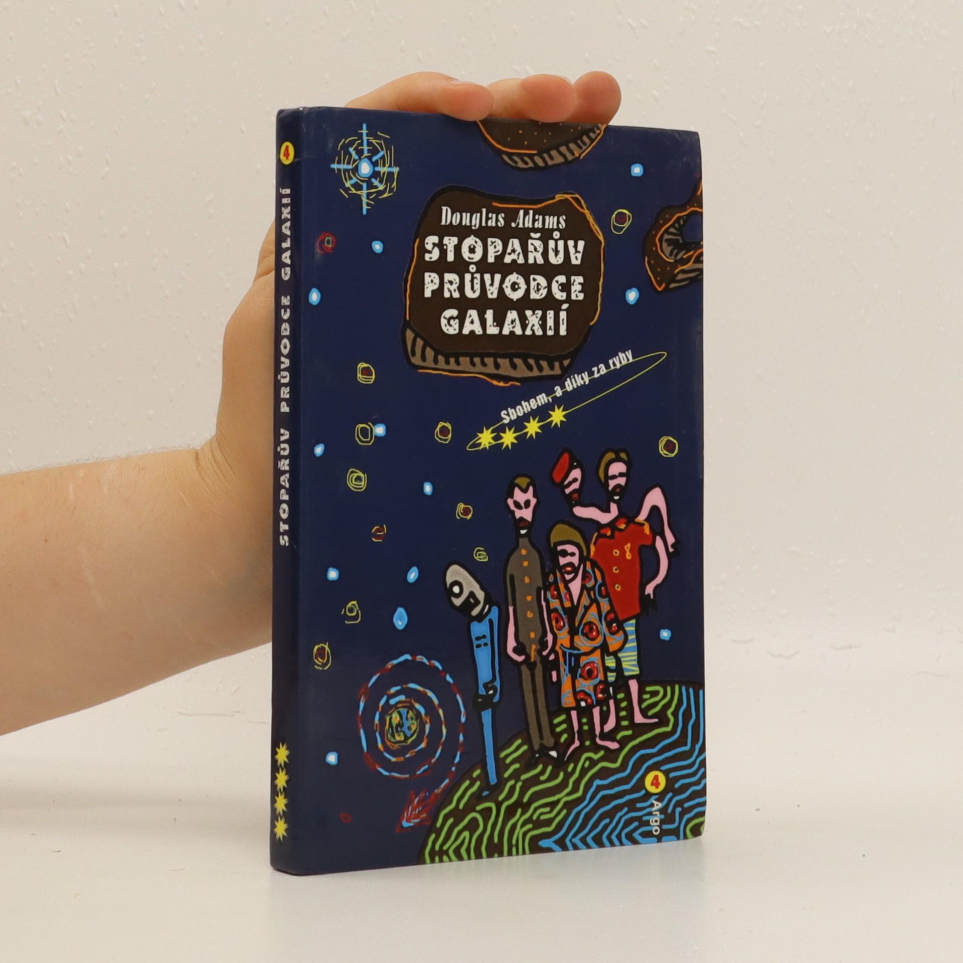 antikvární kniha Sbohem, a díky za ryby. Stopařův průvodce Galaxií. 4. díl, 2008