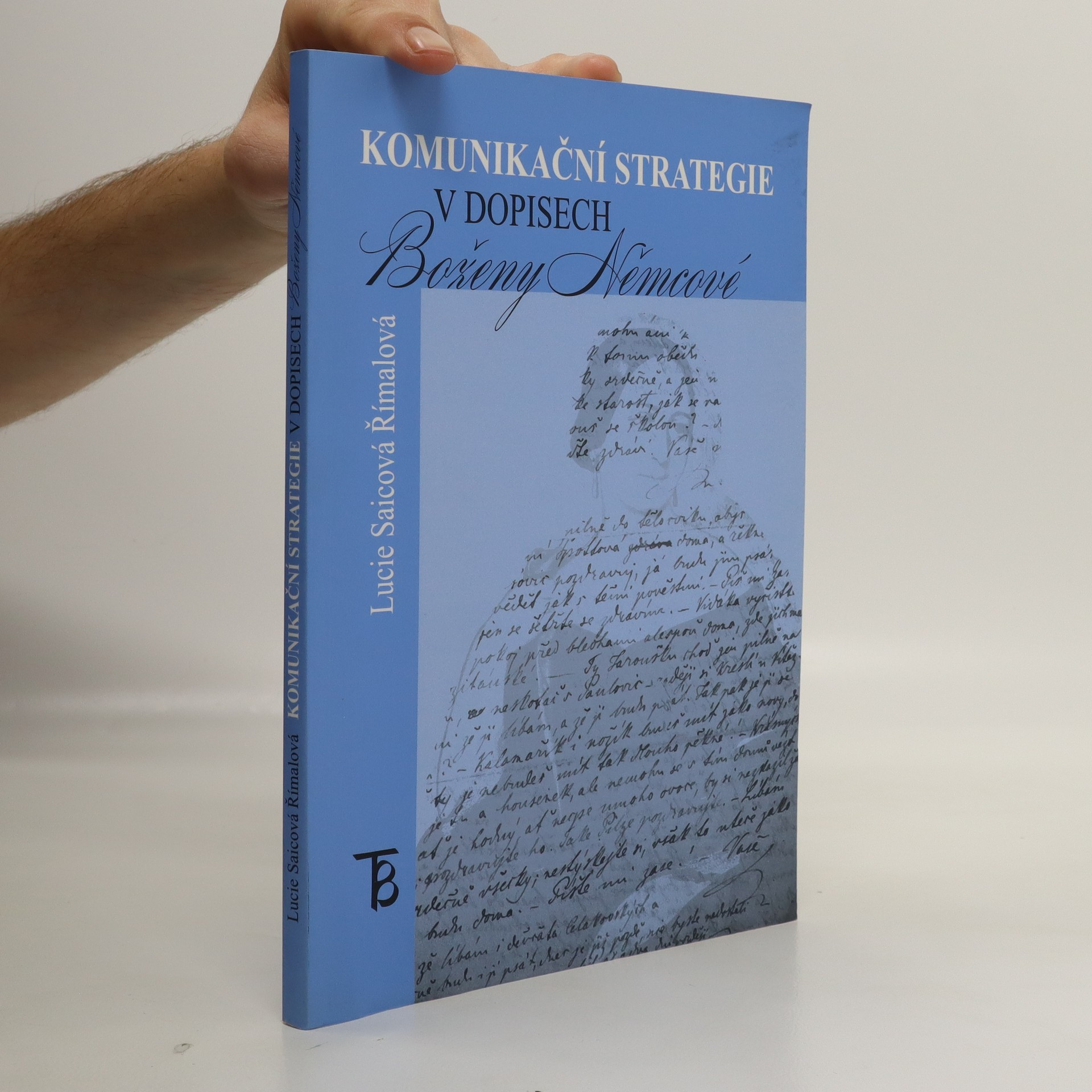 antikvární kniha Komunikační strategie v dopisech Boženy Němcové, 2005