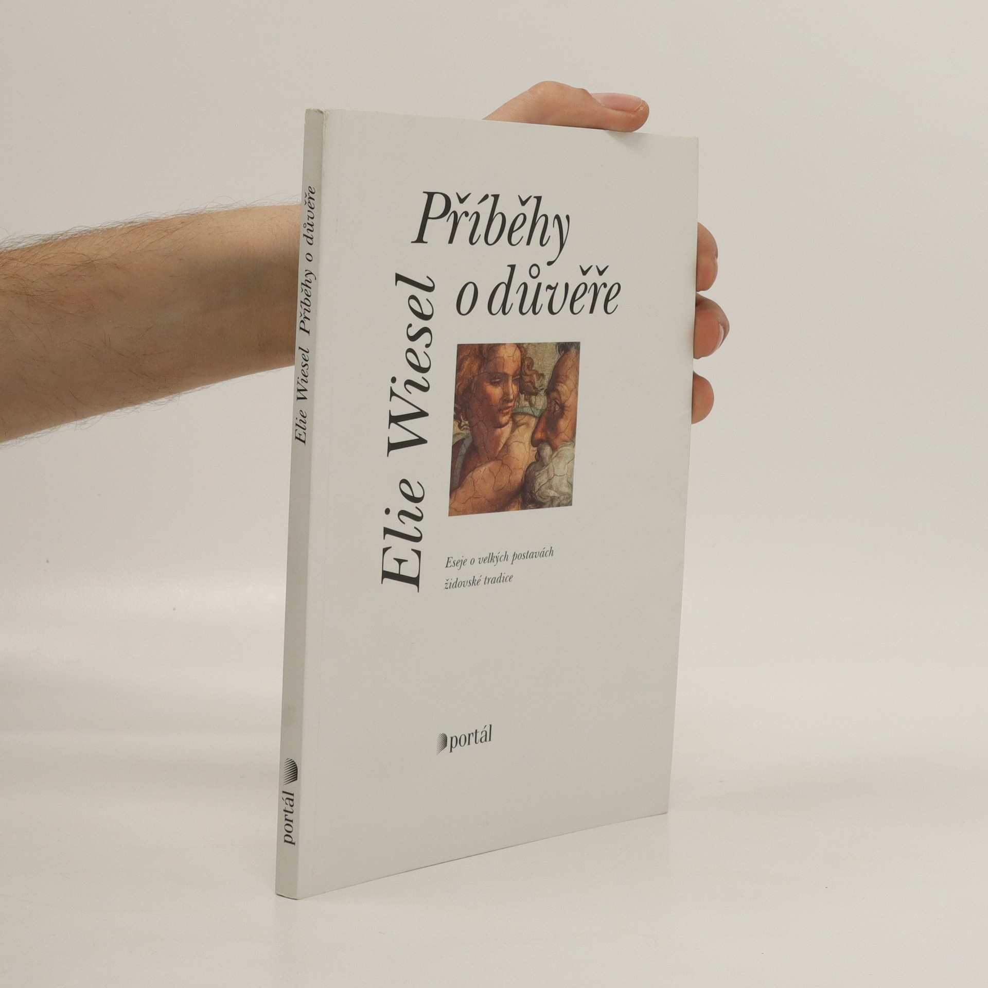 antikvární kniha Příběhy o důvěře : eseje o velkých postavách židovské tradice, 2001