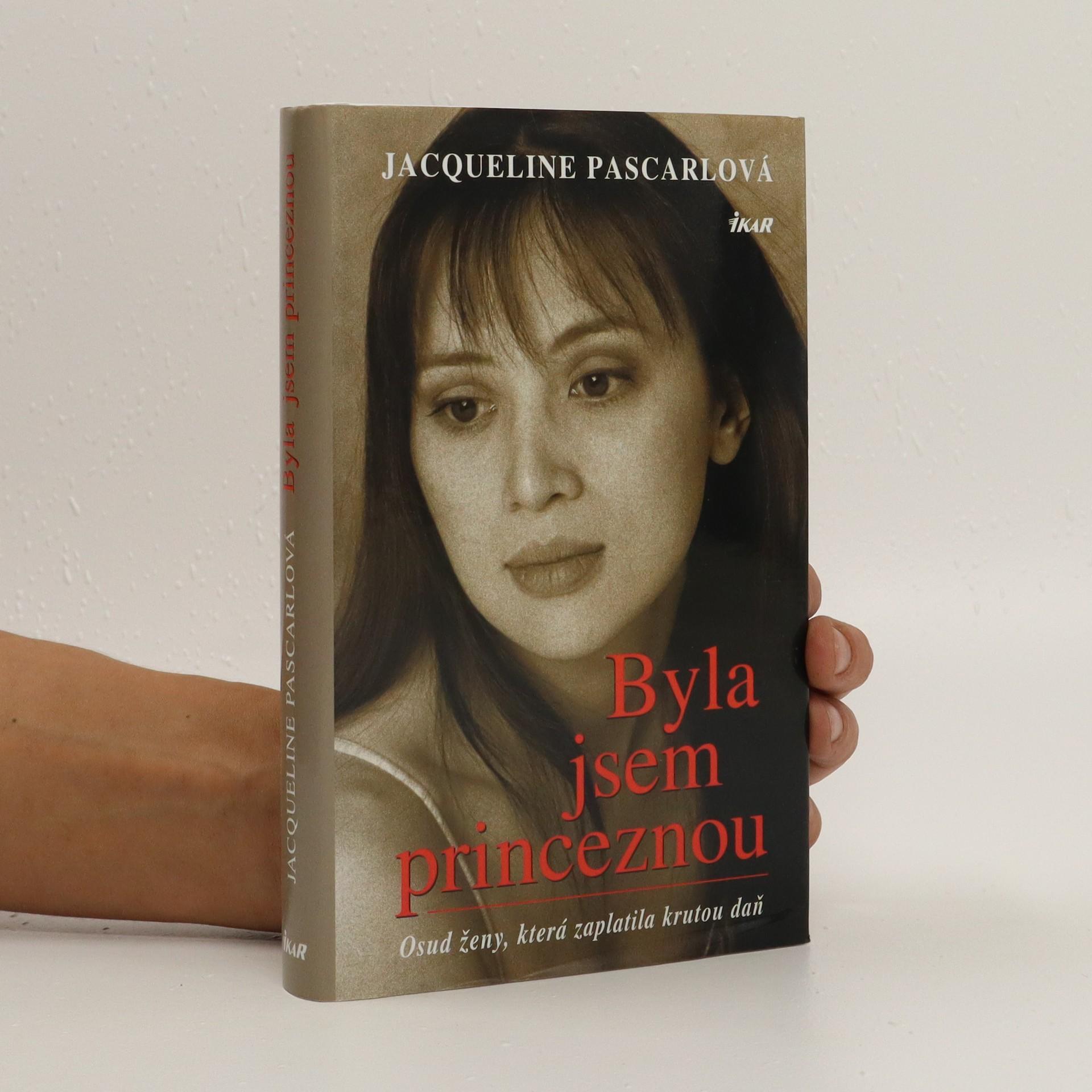 antikvární kniha Byla jsem princeznou. Osud ženy, která zaplatila krutou daň, 2006