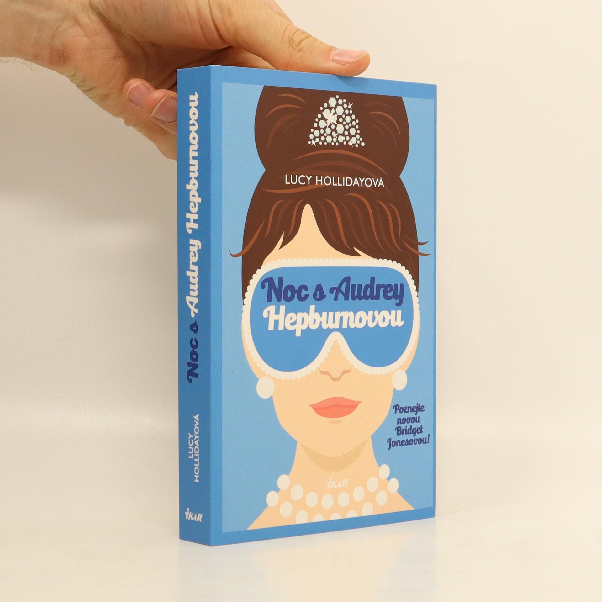 antikvární kniha Noc s Audrey Hepburnovou : poznejte novou Bridget Jonesovou!, 2016