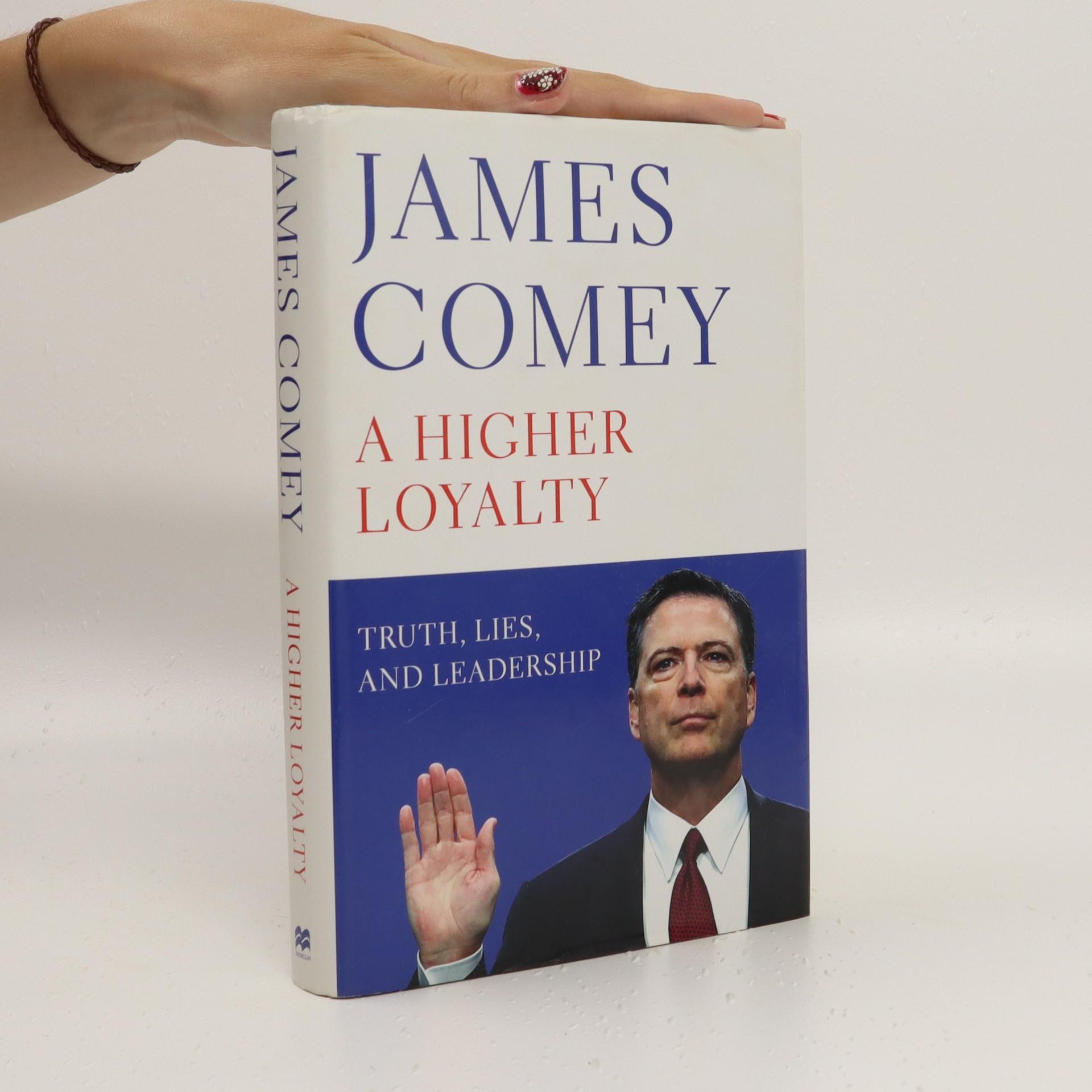 antikvární kniha A higher loyalty, 2018