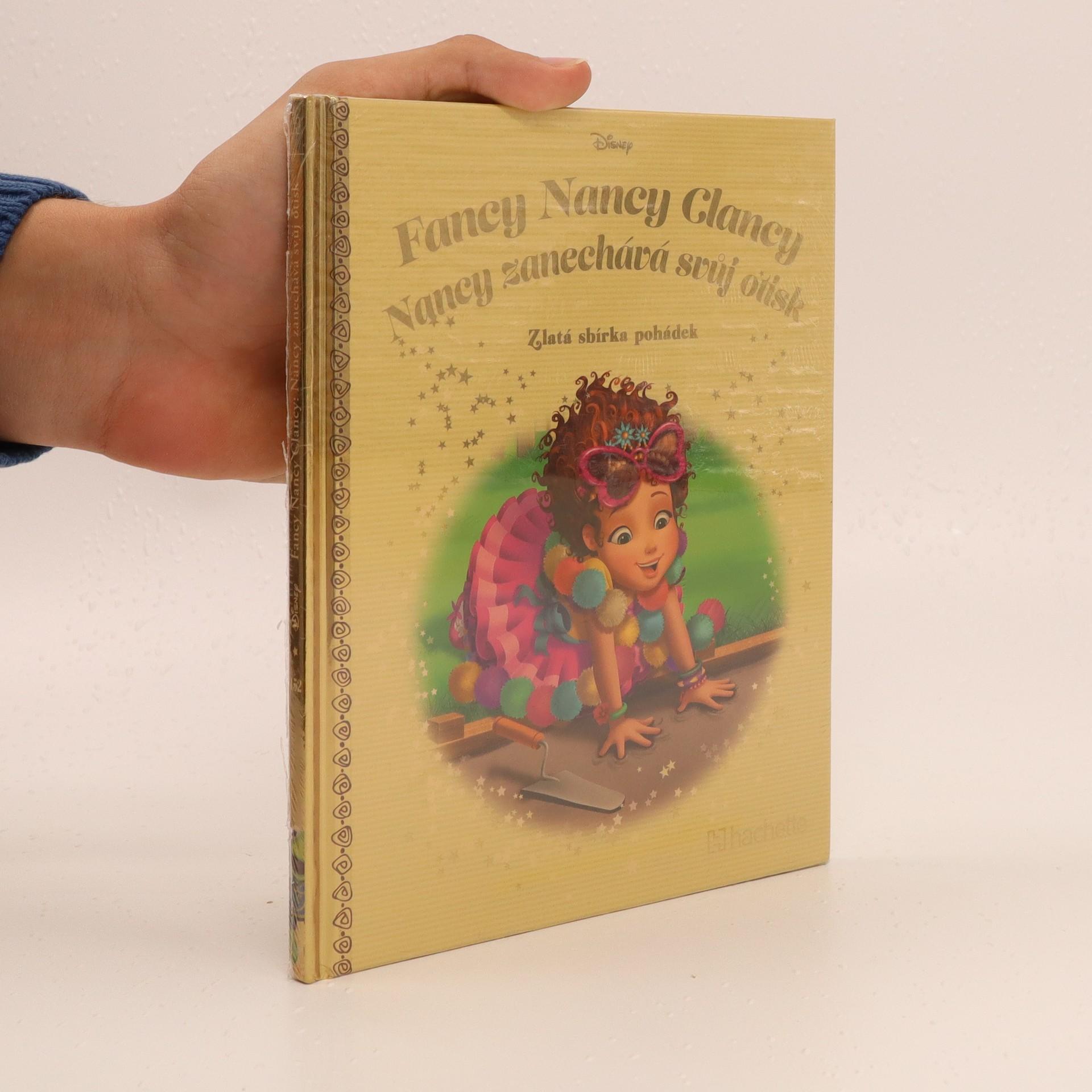antikvární kniha Fancy Nancy Clancy : Nancy zanechává svůj otisk, neuveden