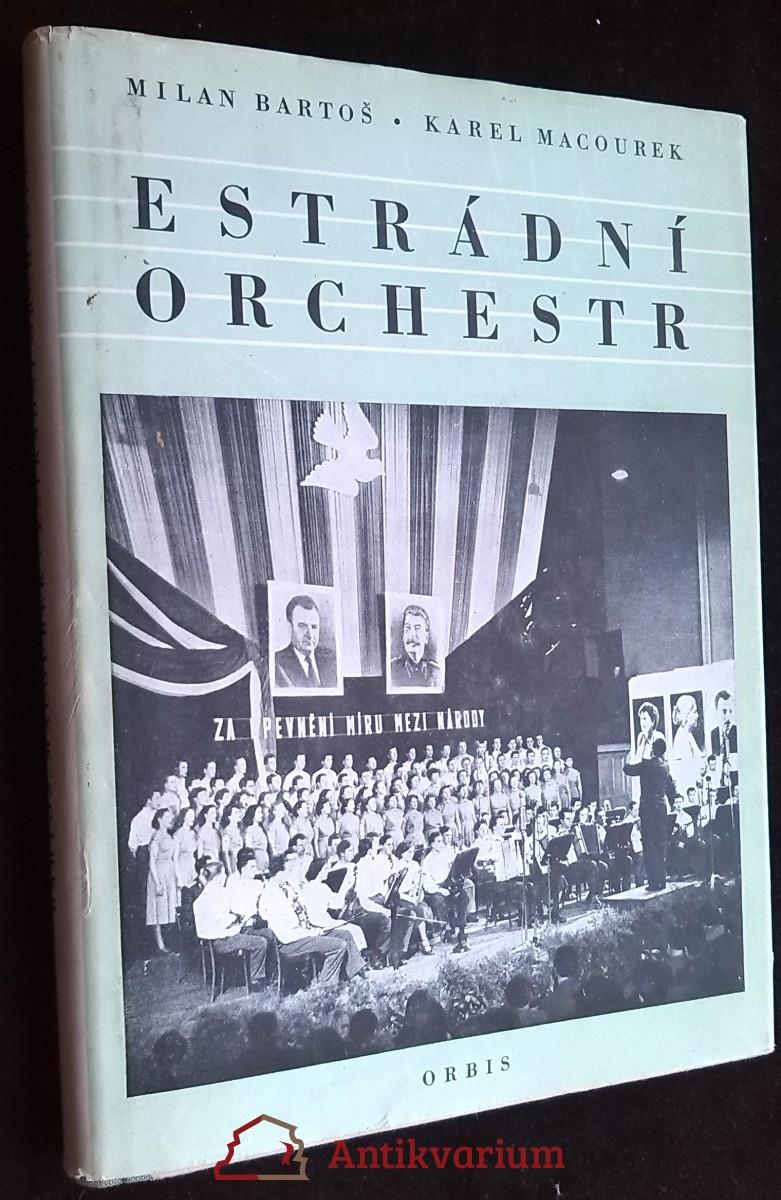 antikvární kniha Estrádní orchestr : Příručka pro vedoucí estrádních orchestrů a pěveckých souborů s instrumentálním doprovodem, 1954