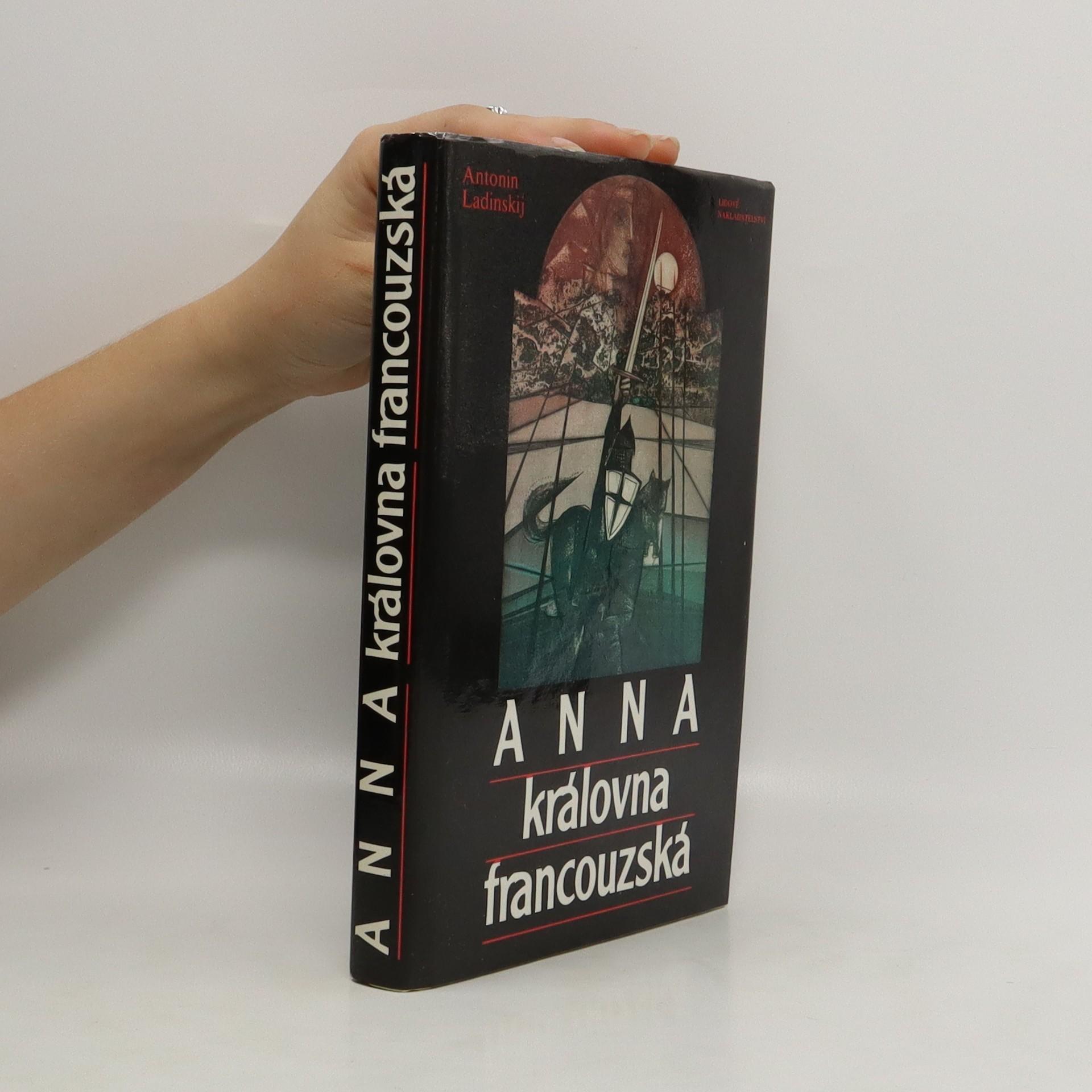 antikvární kniha Anna, královna francouzská, 1988