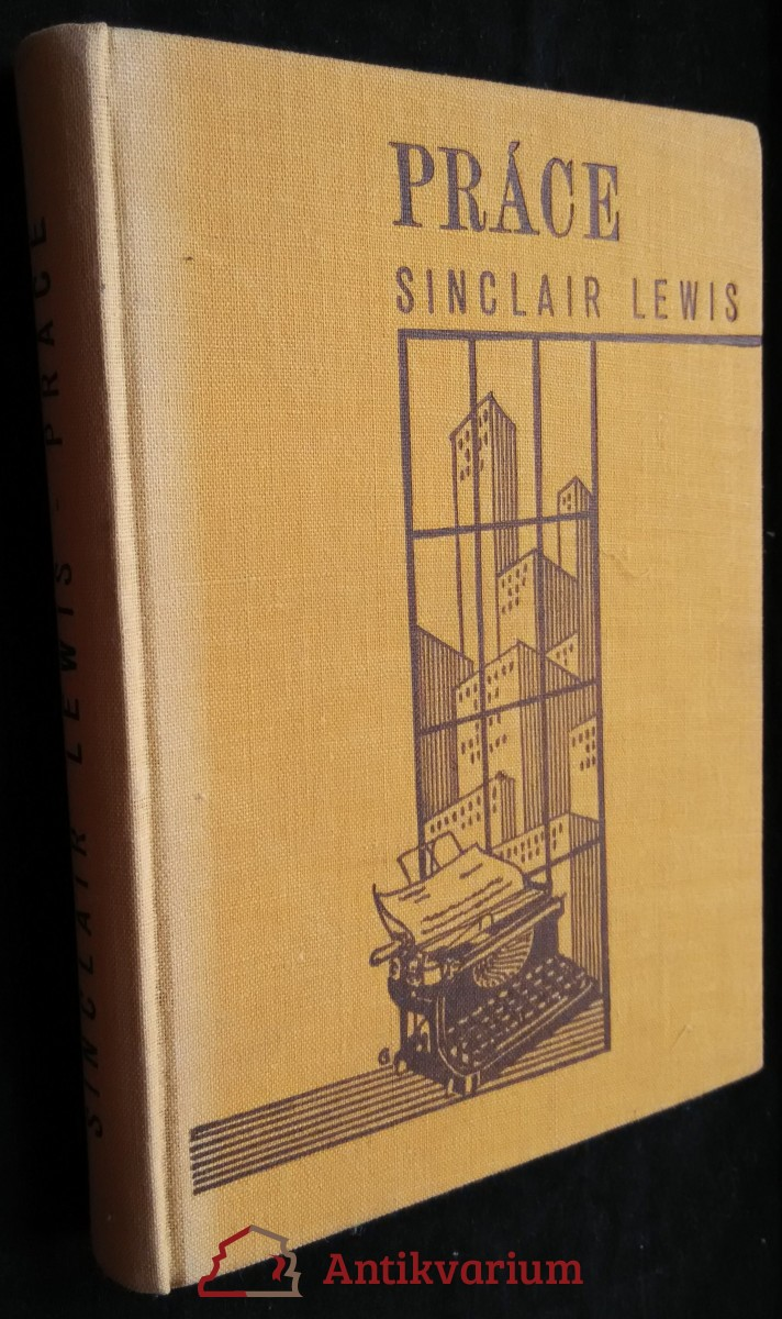 antikvární kniha Práce : román, 1932