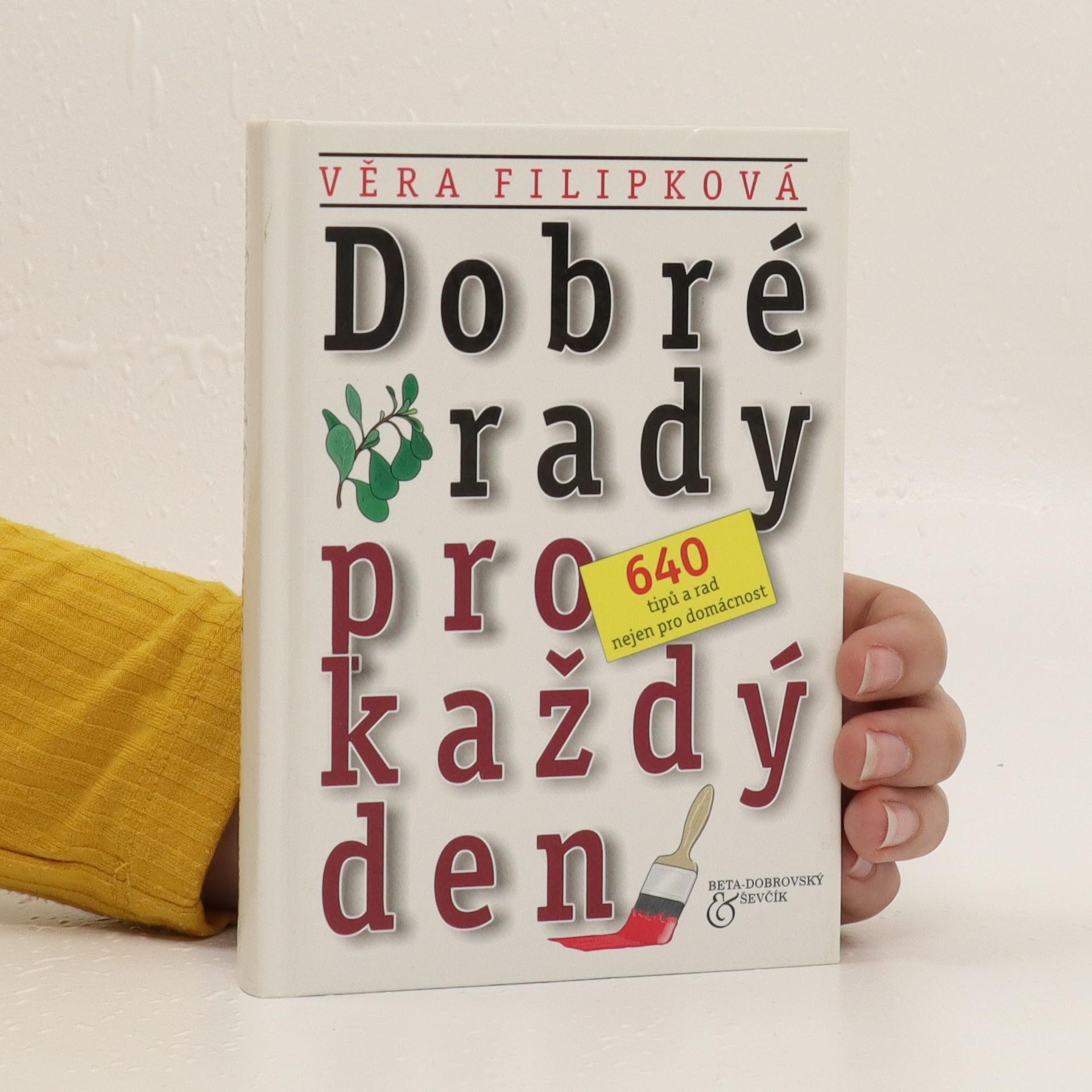 antikvární kniha Dobré rady pro každý den: 640 tipů a rad nejen pro domácnost, 2003