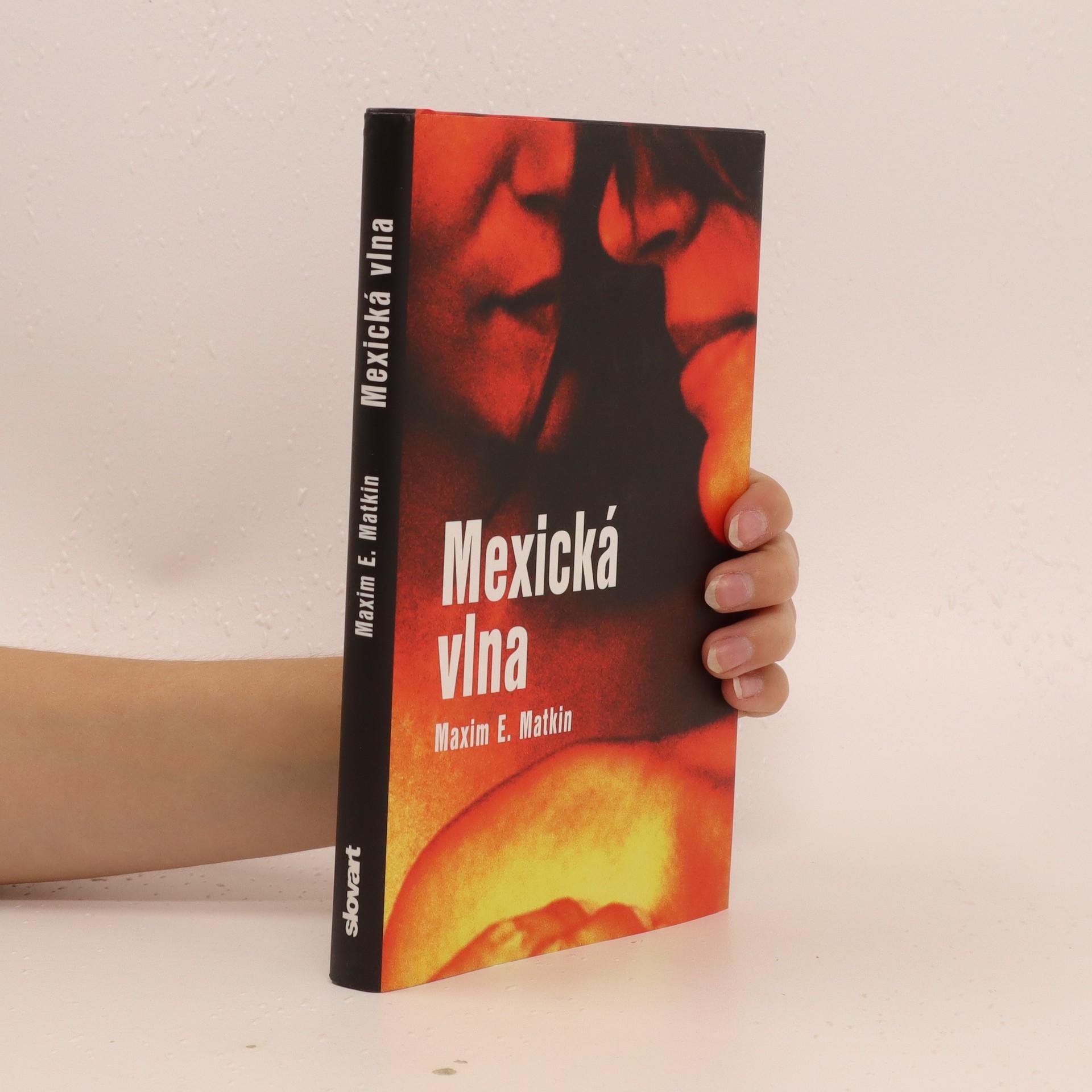 antikvární kniha Mexická vlna (slovensky), 2005