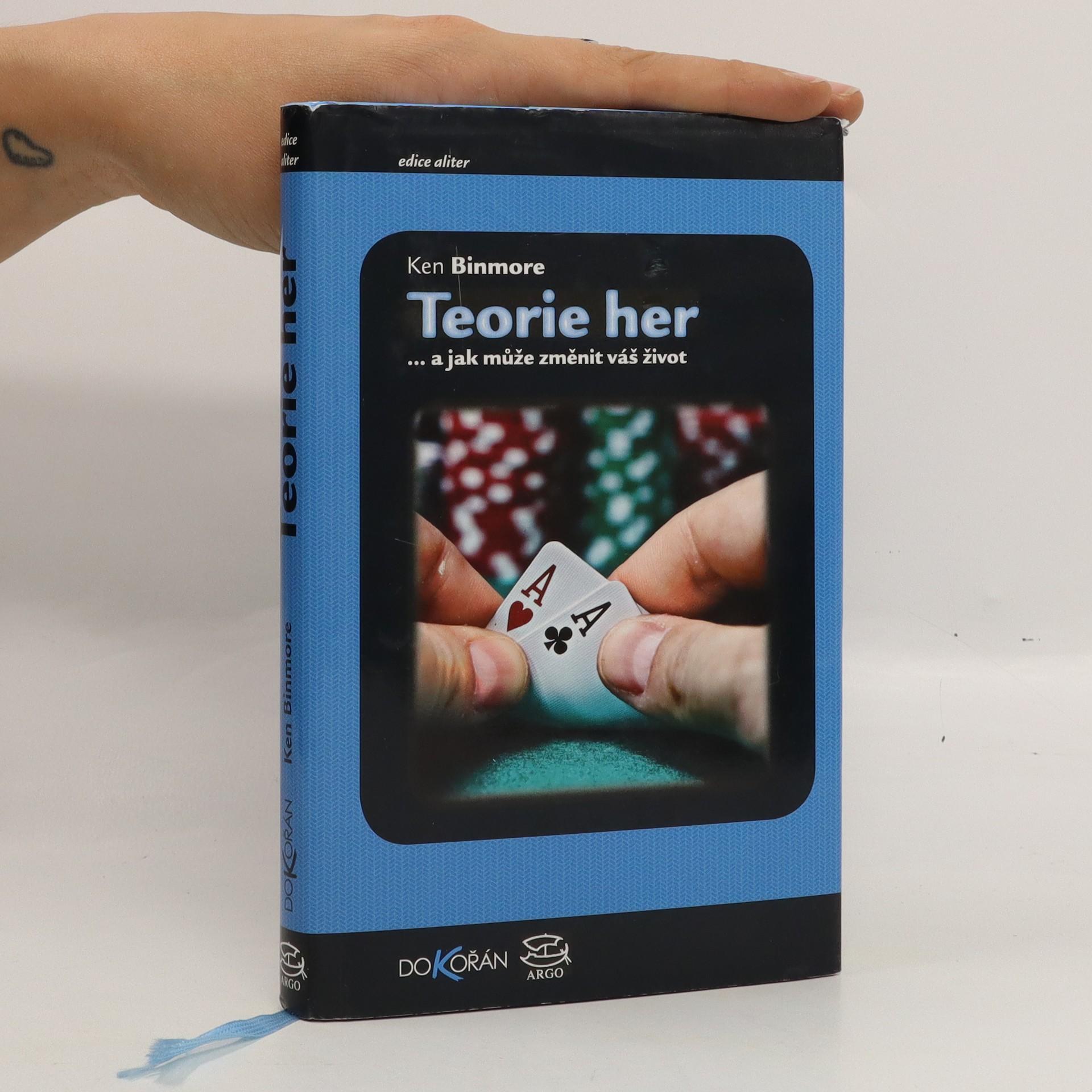 antikvární kniha Teorie her : --a jak může změnit váš život, 2014