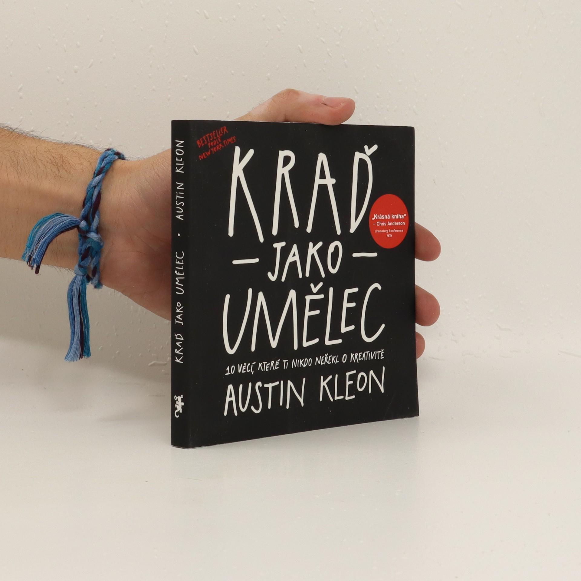 antikvární kniha Kraď jako umělec. 10 věcí, které ti nikdo neřekl o kreativitě, 2012