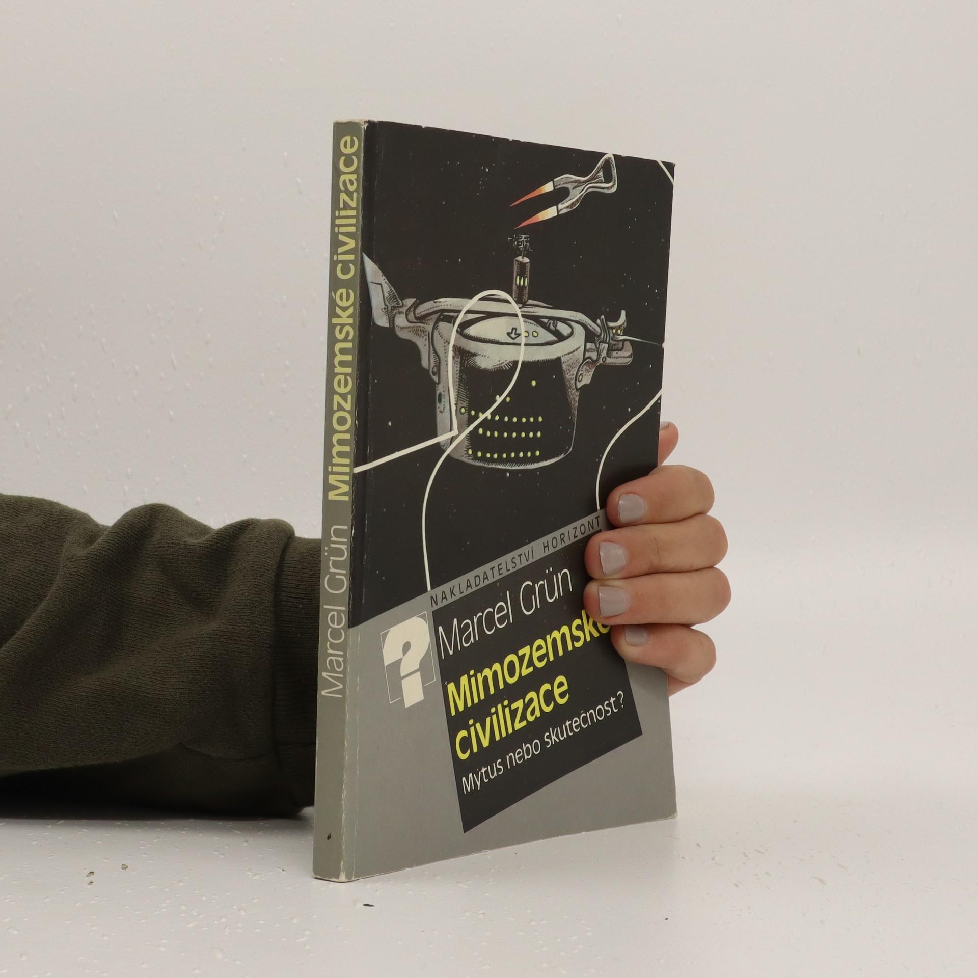 antikvární kniha Mimozemské civilizace. Mýtus nebo skutečnost?, 1987