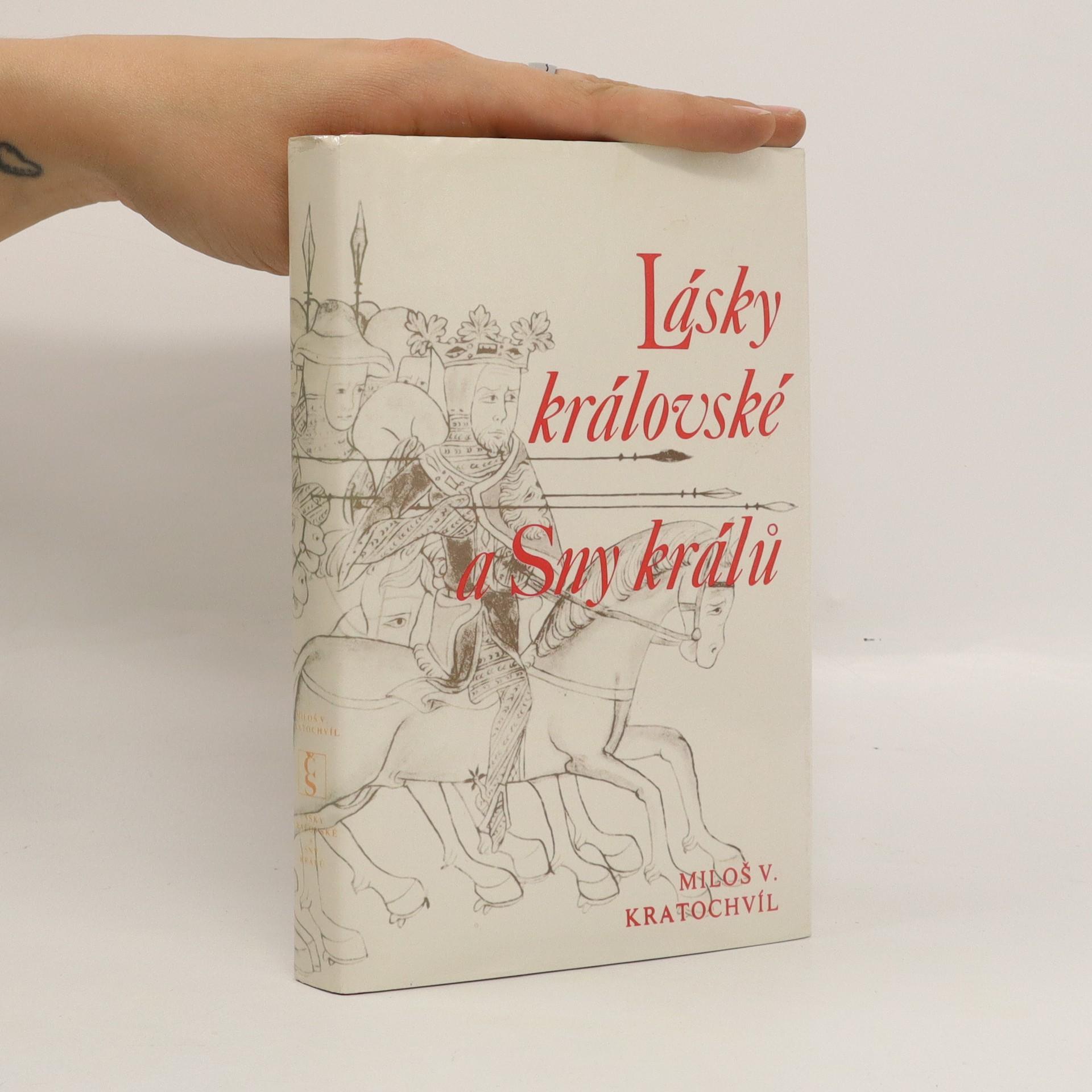 antikvární kniha Lásky královské a Sny králů, 1988