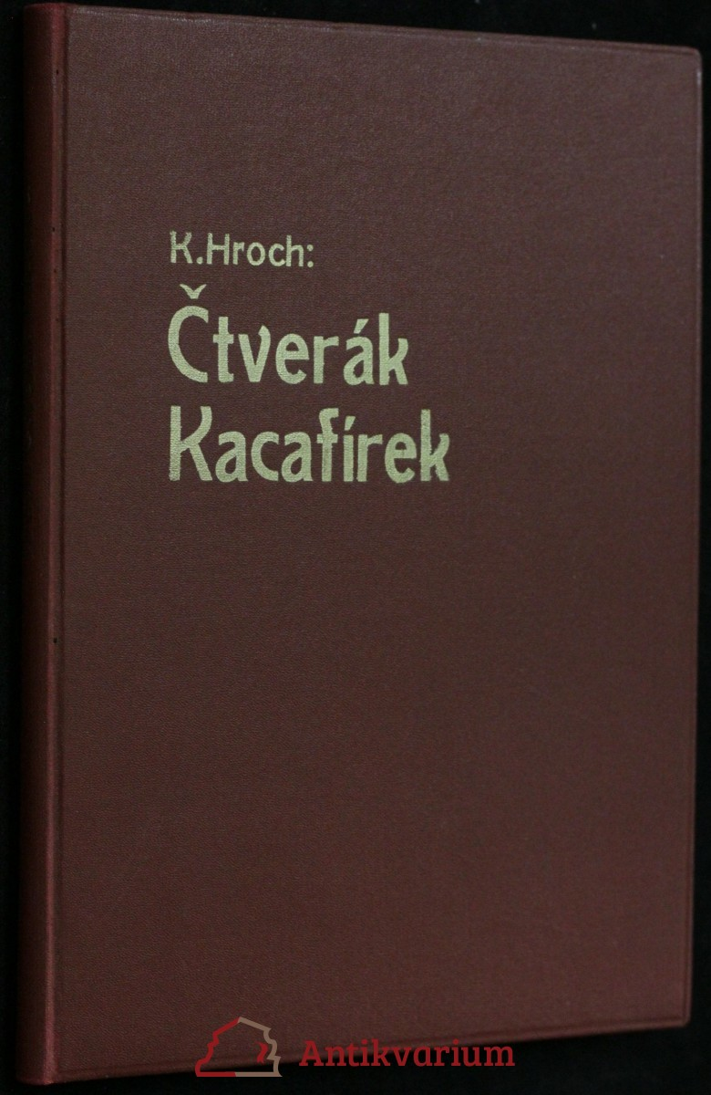 antikvární kniha Čtverák Kacafírek : [příběh pro mládež], 1945