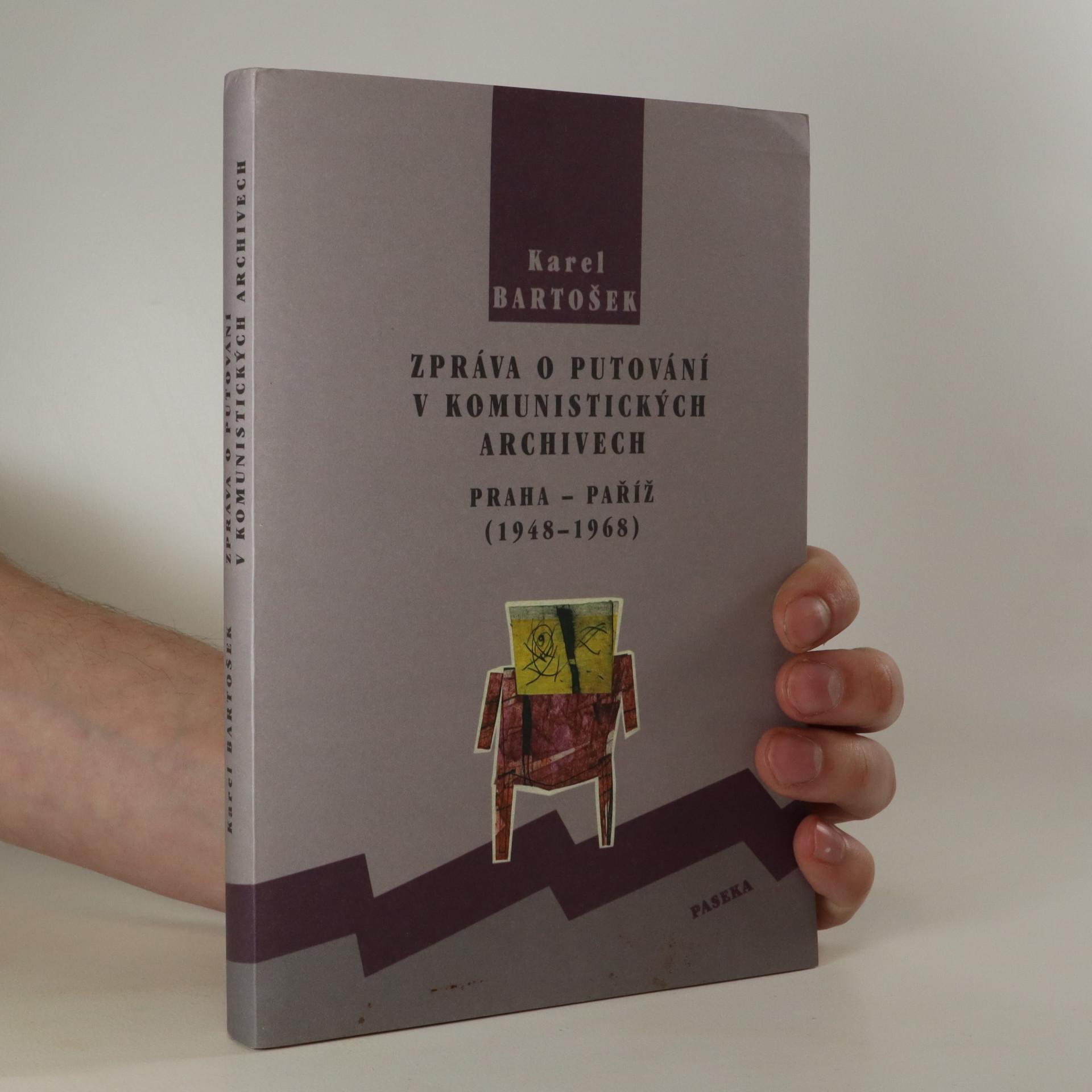 antikvární kniha Zpráva o putování v komunistických archivech, 2000