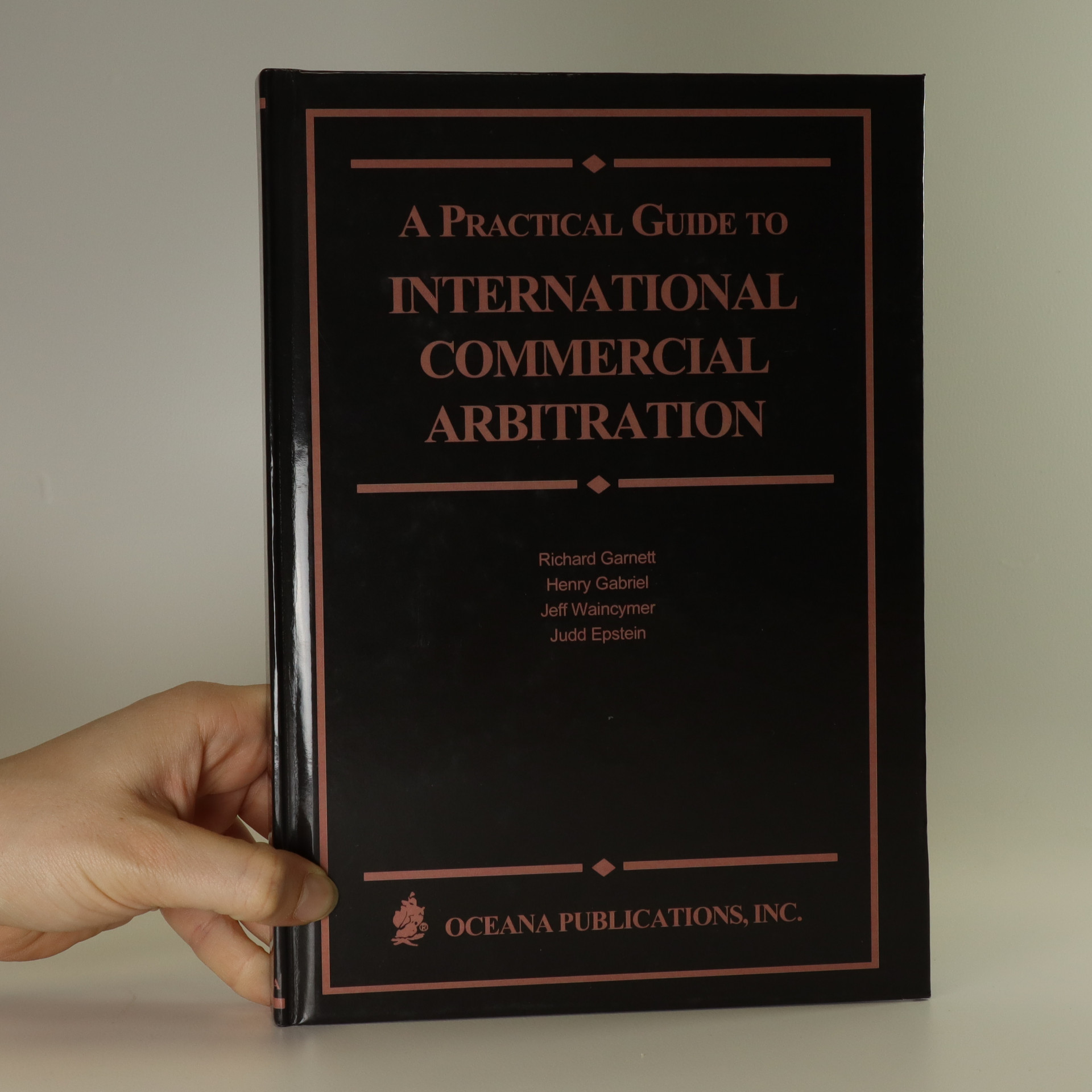 antikvární kniha A practical guide to international commercial arbitration, neuveden