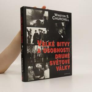 náhled knihy - Velké bitvy a osobnosti druhé světové války