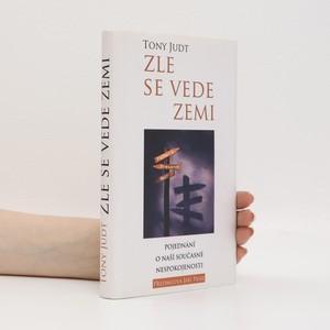 náhled knihy - Zle se vede zemi : pojednání o naší současné nespokojenosti