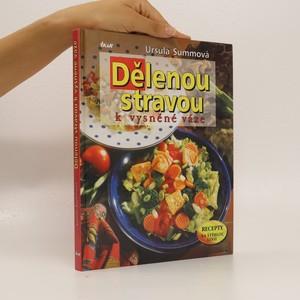 náhled knihy - Dělenou stravou k vysněné váze