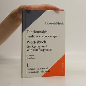 náhled knihy - Wörterbuch der Rechts- und Wirtschaftssprache. Dictionnaire juridique et économique