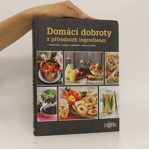 náhled knihy - Domácí dobroty z přírodních ingrediencí