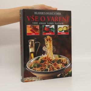 náhled knihy - Vše o vaření : 1000 otázek kolem kuchyně