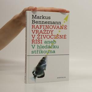 náhled knihy - Rafinované vraždy v živočišné říši aneb V hledáčku stříkouna