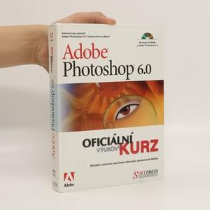 náhled knihy - Adobe Photoshop 6.0. Oficiální výukový kurz.