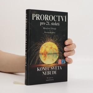 náhled knihy - Proroctví pro 21. století : Svět na významném mezníku