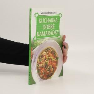 náhled knihy - Kuchařka dobré kamarádky