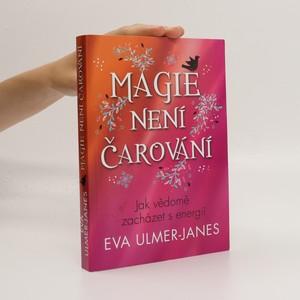 náhled knihy - Magie není čarování