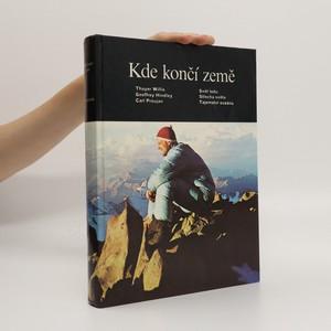 náhled knihy - Kde končí země: Svět ledu, Střecha světa, Tajemství oceánů