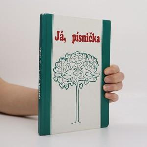 náhled knihy - Já, písnička. 1. díl pro 1.-4. třídu. Zpěvník pro žáky základních škol