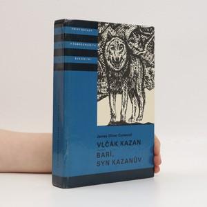 náhled knihy - Vlčák Kazan. Barí, syn Kazanův