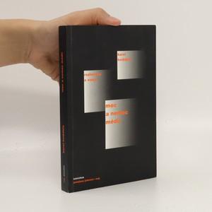náhled knihy - Moc a nemoc médií. Rozhovory a eseje