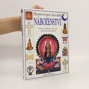 náhled knihy - Ilustrovaný slovník náboženství. Rituály, představy a praxe z celého světa